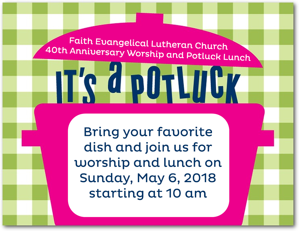 40th Anniversary Worship and Potluck Lunch – Sunday, May 6, 10:00 AM